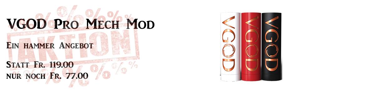 VGOD Aktion Pro Mech Mod online günstig kaufen Schweiz