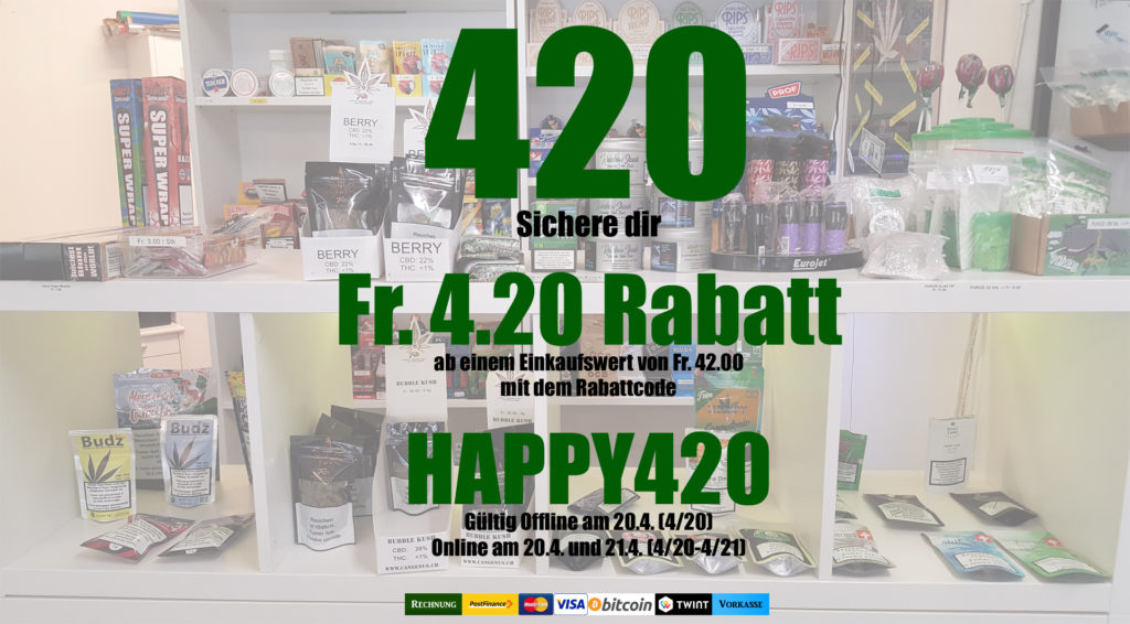 Happy 420 Rabatt im Online Shop